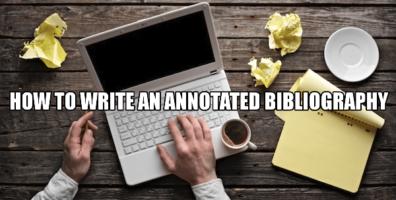 论文代写 Annotated Bibliography